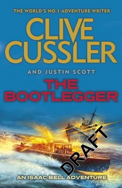 The Bootlegger - Clive Cussler