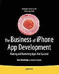 The Business of iPhone App Development - Dave Wooldridge