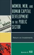 Women, Men, and Human Capital Development in the Public Sector - Bonnie G. Mani