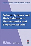 Solvent Systems and Their Selection in Pharmaceutics and Biopharmaceutics - Patrick Augustijns
