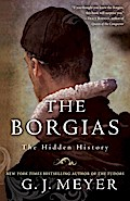Borgias - G.J. Meyer