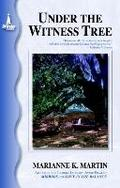 Under the Witness Tree - Marianne K. Martin