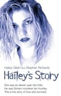 Giblin, H: Hailey`s Story - She Was an Eleven-Year-Old Child