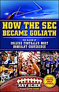 How the SEC Became Goliath - Ray Glier