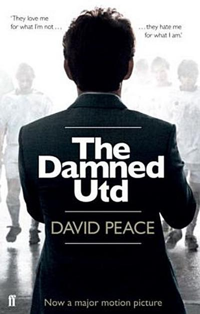 The Damned United - David Peace