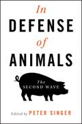 In Defense of Animals - Peter Singer