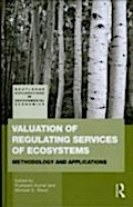 Valuation of Regulating Services of Ecosystems - Pushpam Kumar