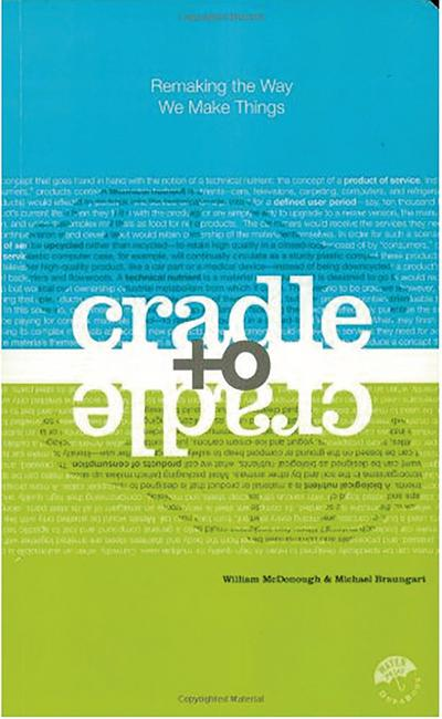 Cradle to Cradle - William McDonough