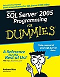 Microsoft SQL Server 2005 Programming For Dummies - Andrew Watt