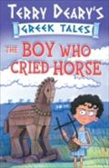 Boy Who Cried Horse - Terry Deary