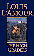 The High Graders - Louis L'Amour
