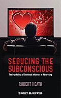 Seducing the Subconscious - Robert Heath