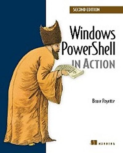 Windows PowerShell in Action - Bruce Payette