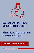Occupational Therapy for Stroke Rehabilitation - Maryanne Morgan