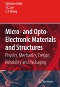 Micro- and Opto-Electronic Materials and Structures. 2 vols. - Ephraim Suhir