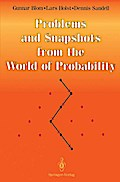 Problems and Snapshots from the World of Probability - Gunnar Blom