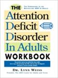 Attention Deficit Disorder in Adults Workbook - Lynn Weiss PhD