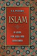 Islam - F. E. Peters