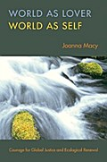 World as Lover, World as Self - Joanna Macy