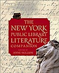 The New York Public Library Literature Companion - Staff of The New York Public Library
