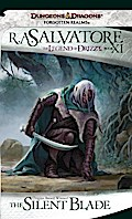 The Silent Blade - R. A. Salvatore
