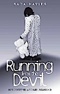 Running From The Devil - How I Survived a Stolen Childhood - Sara Davies