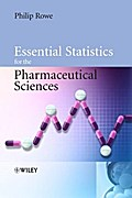 Essential Statistics for the Pharmaceutical Sciences - Philip Rowe