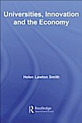 Universities, Innovation and the Economy - Helen Lawton-Smith