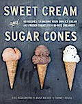 Sweet Cream and Sugar Cones - Kris Hoogerhyde