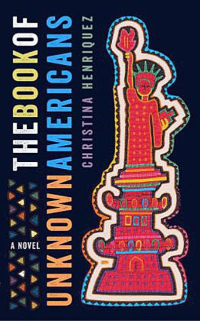 The Book of Unknown Americans - Cristina Henríquez