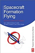 Spacecraft Formation Flying - Kyle Alfriend