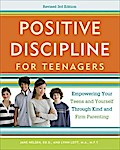 Positive Discipline for Teenagers, Revised 3rd Edition - Jane Nelsen