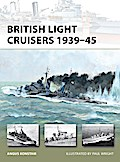 British Light Cruisers 1939?45 - Angus Konstam