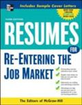 Resumes for Re-Entering the Job Market - McGraw-Hill Education