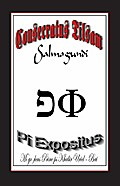 The Consecrated Talisman `Salmagundi` - The Pi Exponent - Uriel Bey