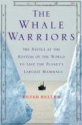 The Whale Warriors - Peter Heller