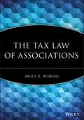 The Tax Law of Associations - Bruce R. Hopkins