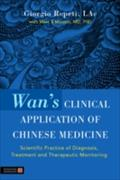 Wan`s Clinical Application of Chinese Medicine - Giorgio Repeti