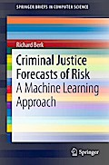 Criminal Justice Forecasts of Risk - Richard Berk