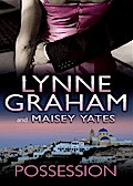 Possession: The Greek Tycoon`s Blackmailed Mistress / His Virgin Acquisition (Mills & Boon M&B) - Lynne Graham