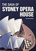 Saga of Sydney Opera House - Peter Murray