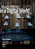 Visual Effects in A Digital World - Karen Goulekas