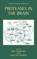 Proteases in the Brain - U. Lendeckel