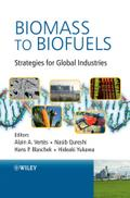 Biomass to Biofuels - Alain A. Vertes