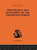 Politics and Economics of the Transition Period - Nikolai Bukharin