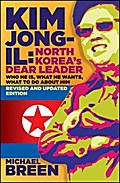 Kim Jong-Il, Revised and Updated - Michael Breen