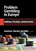 Problem Gambling in Europe - Gerhard Meyer