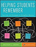Helping Students Remember - Milton J. Dehn