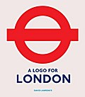 A Logo for London - David Lawrence