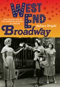 West End Broadway - Adrian Wright